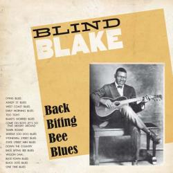 BLIND BLAKE - Back Biting Bee Blues