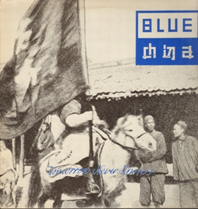 BLUE CHINA - Tomorrow Never Knows