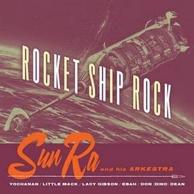 SUN RA - Rocket Ship Rock