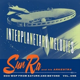 SUN RA - Interplanetary Melodies