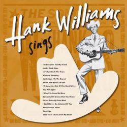 HANK WILLIAMS - Sings