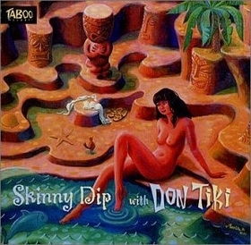 DON TIKI - Skinny Dip With Don Tiki