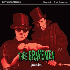 THEE GRAVEMEN - Haunted