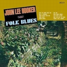 JOHN LEE HOOKER - Folk Blues