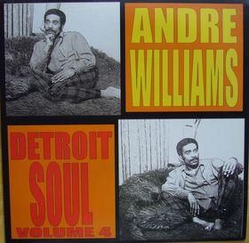 ANDRE WILLIAMS - Detroit Soul Vol. 4