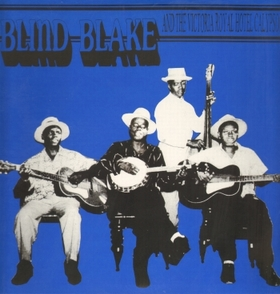 BLIND BLAKE  - And The Victoria Royal Hotel Calypsos