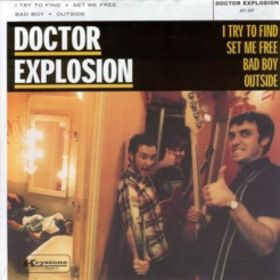 DOCTOR EXPLOSION - I Try To Find