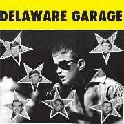 VARIOUS ARTISTS - Delaware Garage
