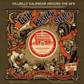 HILLBILLY CALENDER AROUND THE 40'S  - 2012 Calendar