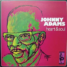 JOHNNY ADAMS - Heart And Soul