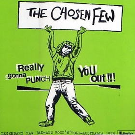 CHOSEN FEW - Really Gonna Punch You Out