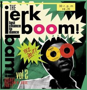 VARIOUS ARTISTS - The Jerk Boom! Bam! Vol. 2