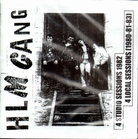 HLM Gang - 4 Studio Sessions 1982, 4 Local Sessions (1980-81-83)