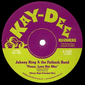 JOHNNY KING AND THE FATBACK BAND - Peace, Love Not War