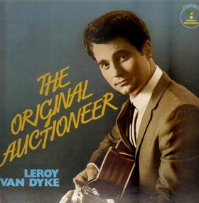 LEROY VAN DYKE - The Original Auctioneer