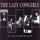 LAZY COWGIRLS - Don't Count Me Out