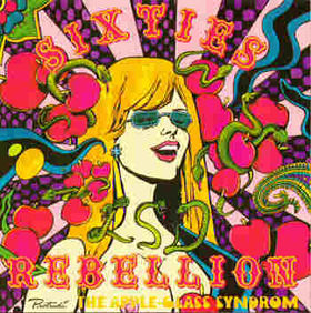 VARIOUS ARTISTS - Sixties Rebellion Vol. 15 - The Apple-Glass Syndrom