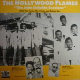 HOLLYWOOD FLAMES - The John Dolphin Sessions