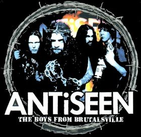 ANTiSEEN - The Boys From Brutalsville