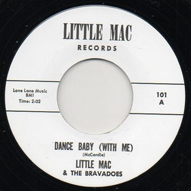 LITTLE MAC AND THE BRAVADOES - Dance Baby With Me