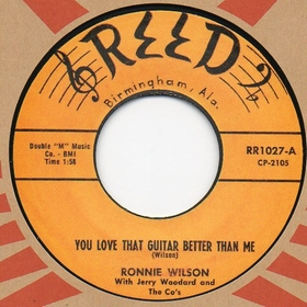 RONNIE WILSON - You Love That Guitar Better Than Me