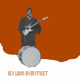 REV. LOUIS OVERSTREET - Blessings Of All Kinds