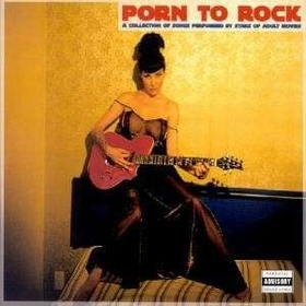 VARIOUS ARTISTS - Porn To Rock