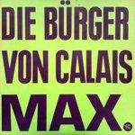 Die Bürger Von Calais - Max