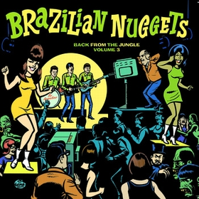 VARIOUS ARTISTS - Brazilian Nuggets Vol. 3 - Back From The Jungle