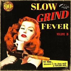 VARIOUS ARTISTS - Slow Grind Fever Vol. 3