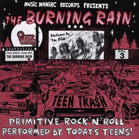 BURNING RAIN - Teen Trash Vol. 3