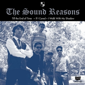 SOUND REASONS - Till The End Of Time