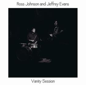 ROSS JOHNSON AND JEFFREY EVANS - Vanity Session