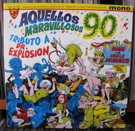 Doctor Explosion - Aquellos Maravillosos 90 Tributo a Dr. Explosion