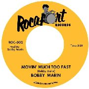 BOBBY MARIN - Movin' Much Too Fast