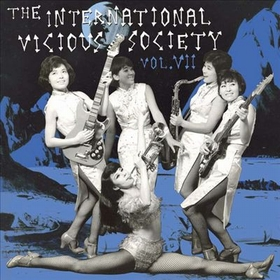 VARIOUS ARTISTS - International Vicious Society Vol. 7