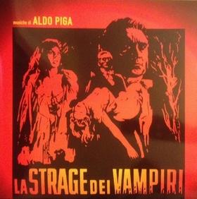 ALDO PIGA - La Strage Dei Vampiri