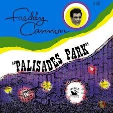 FREDDY CANNON - Palisades Park