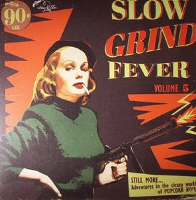 VARIOUS ARTISTS - Slow Grind Fever Vol. 5