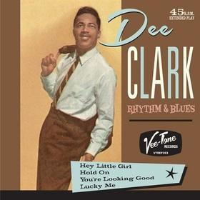 DEE CLARK - Rhythm'n'Blues