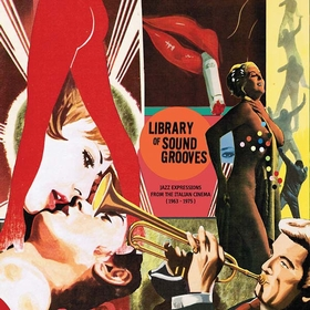Library Of Sound Grooves - Jazz Expressions From The Italian Cinema