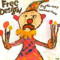 FREE DESIGN - Sing For Very Important People