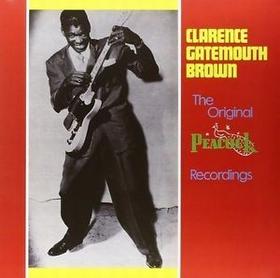 Clarence Gatemouth Brown - The Original Peacock Recordings
