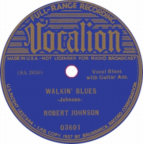 ROBERT JOHNSON - Walkin' Blues