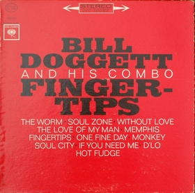 BILL DOGGETT AND HIS COMBO - Fingertips