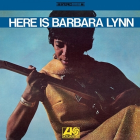 BARBARA LYNN - Here Is