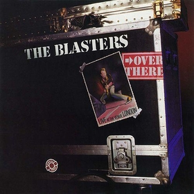 BLASTERS - Over There: Live At The Venue, London