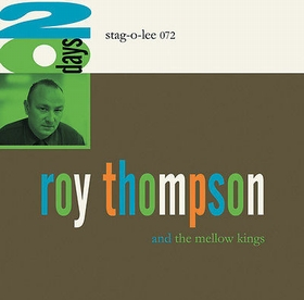 ROY THOMPSON AND THE MELLOW KINGS - 20 Days