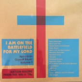 VARIOUS ARTISTS - I Am On The Battlefield For My Lord