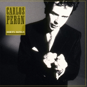 CARLOS PERON - DIRTY SONGS